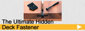 ultimate hidden deck fastener